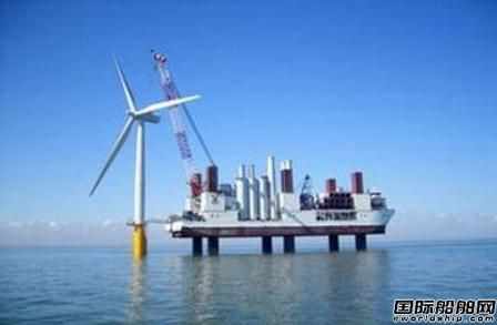 海上风电产业火热船企争抢设备订单