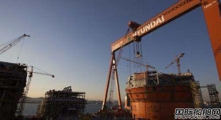 韩国船厂手持订单降至2004年来最低