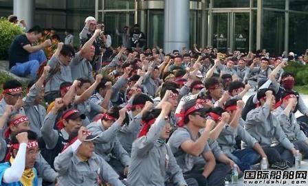 现代重工三家船厂将全面罢工反对重组