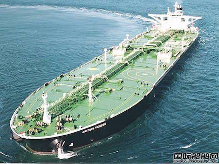 新船交付推迟今年VLCC船队继续扩张