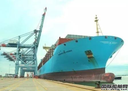 越南迎来马士基航运最大集装箱船!