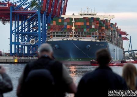 全球最大集装箱船抵达汉堡港