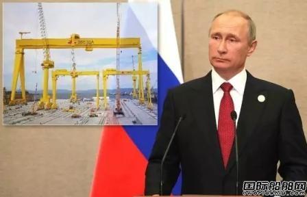 普京检阅中国船企建造大型吊机