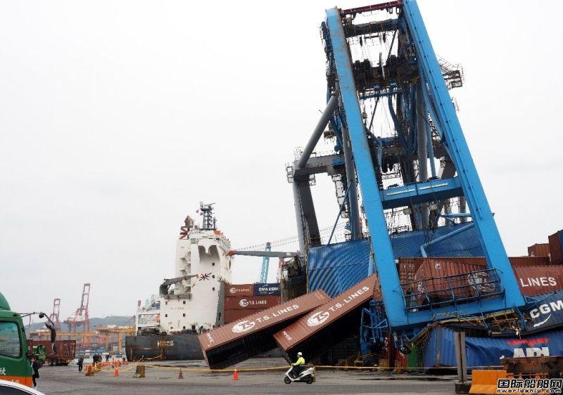 达飞一艘集装箱船撞塌基隆港起重机