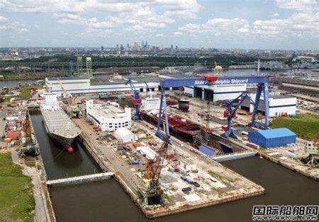 新船订单严重缺乏Philly船厂继续裁员