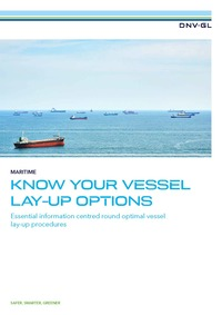 DNV GL KNOW YOUR VESSEL LAY-UP OPTIONS